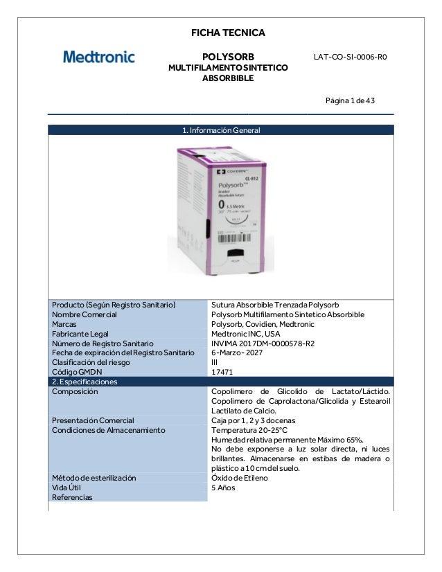 FICHA TECNICA POLYSORB MULTIFILAMENTO SINTETICO ABSORBIBLE LAT-CO-SI-0006-R0 Página 1 de 43 1. Información General Product...