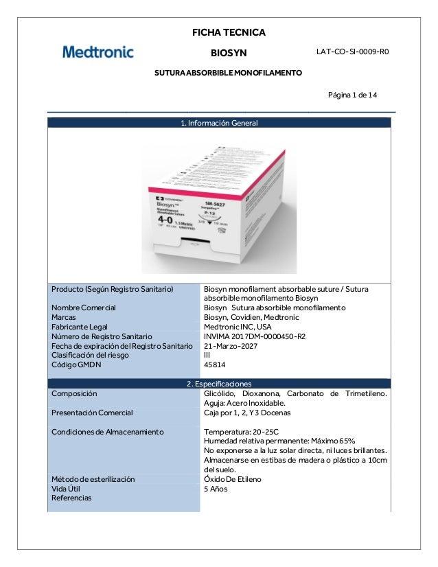 FICHA TECNICA BIOSYN SUTURA ABSORBIBLE MONOFILAMENTO LAT-CO-SI-0009-R0 Página 1 de 14 1. Información General Producto (Seg...