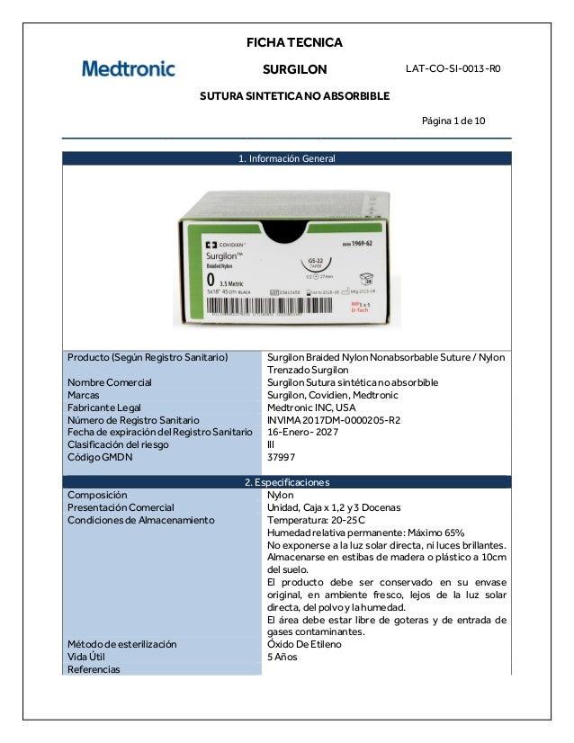 FICHA TECNICA SURGILON SUTURA SINTETICA NO ABSORBIBLE LAT-CO-SI-0013-R0 Página 1 de 10 1. Información General Producto (Se...