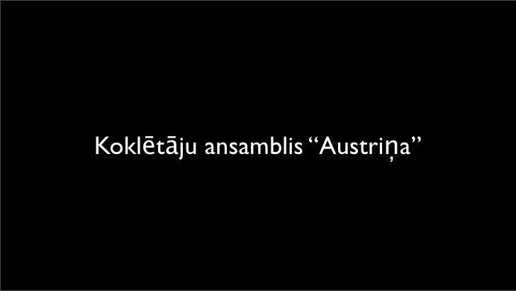 """Koklētāju ansamblis """"Austriņa"""""""