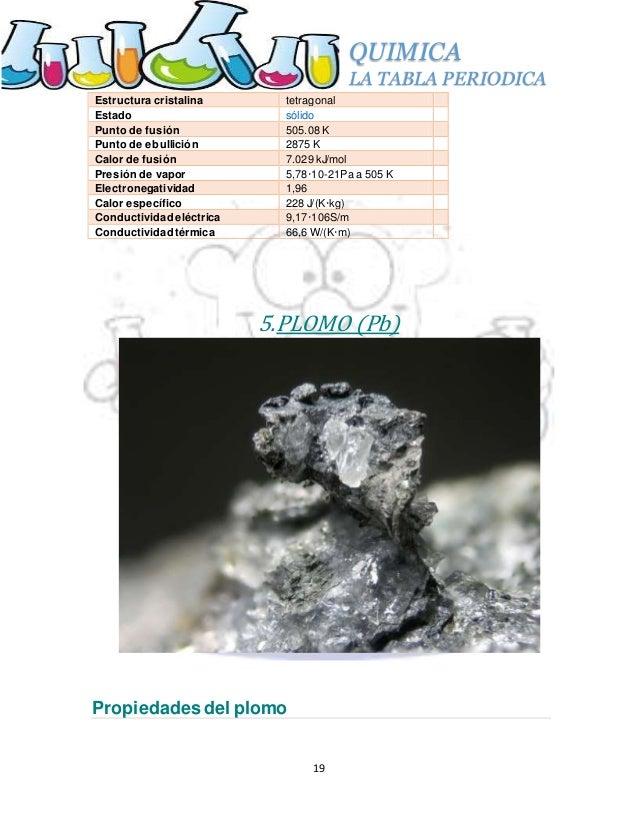 19 quimica la tabla periodica 19 estructura cristalina tetragonal estado slido punto de fusin - Tabla Periodica Completa Punto De Fusion