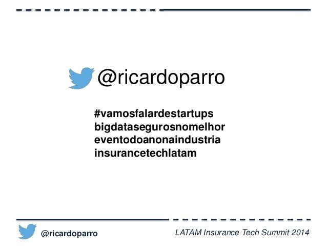 Big Data & Como mudar o status quo da indústria de seguros Slide 2
