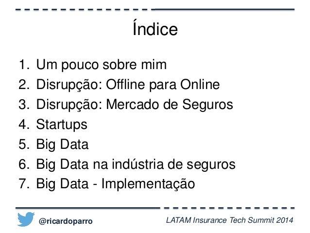 Big Data & Como mudar o status quo da indústria de seguros Slide 3