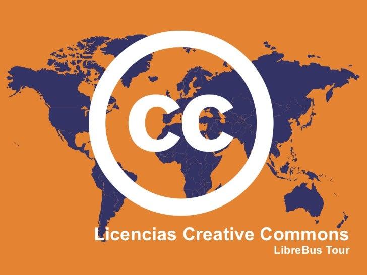 Licencias Creative Commons                  LibreBus Tour