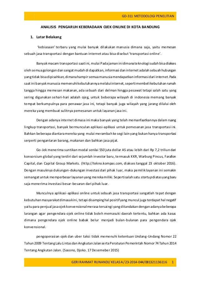 GD-311 METODOLOGI PENELITIAN GERI RAHMAT RUNANDI/ KELASA/23-2014-044/081321136116 1 ANALISIS PENGARUH KEBERADAAN OJEK ONLI...