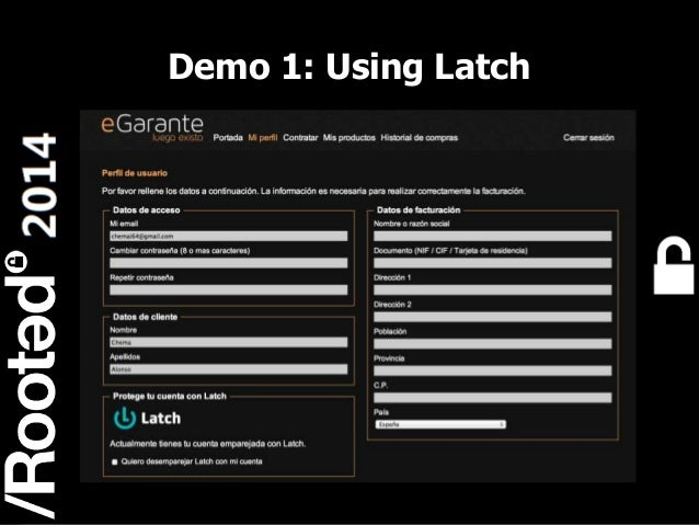 Demo 1: Using Latch  11 Rooted CON 2014  6-7-8 Marzo // 6-7-8 March