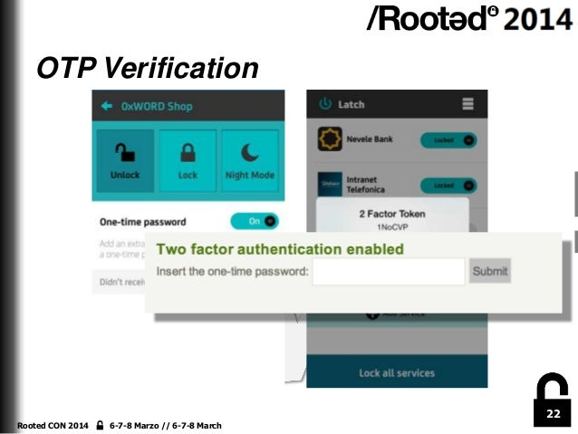 OTP Verification  22 Rooted CON 2014  6-7-8 Marzo // 6-7-8 March
