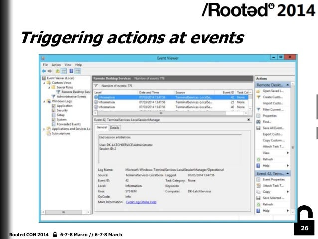 Triggering actions at events  26 Rooted CON 2014  6-7-8 Marzo // 6-7-8 March