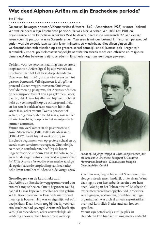 12 Wat deed AlphonsAriëns na zijn Enschedese periode? Jan Hinke De kiem voor de veronachtzaming van de latere loopbaan van...
