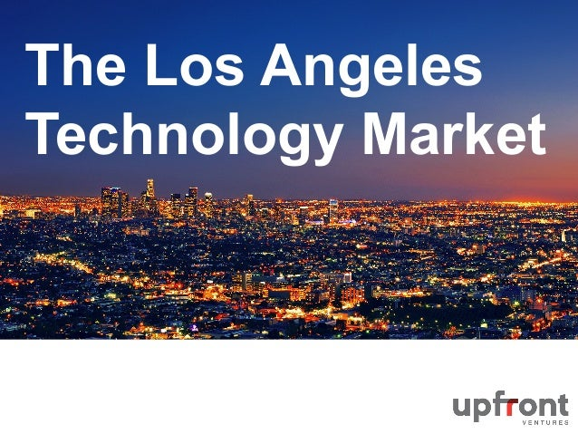 There is Something Going on in the LA Tech Market by Upfront