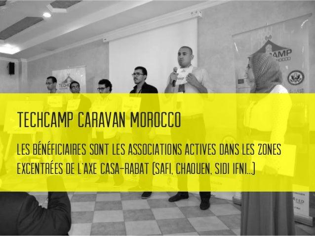 TechCamp Caravan Morocco Inculquer des notions comme la communication via les réseaux sociaux, le marketing en ligne, le b...