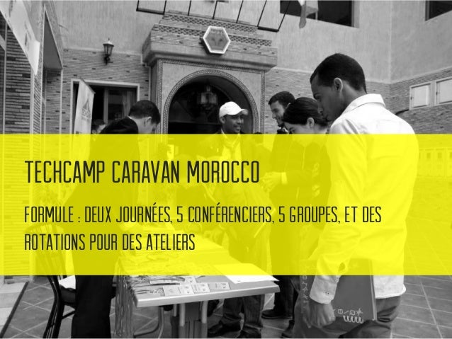 TechCamp Caravan Morocco Pour résumer : les associations disposent aujourd'hui d'un grand nombre d'outils gratuits et faci...