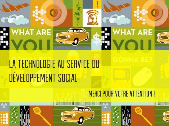 La technologie au service du développement social