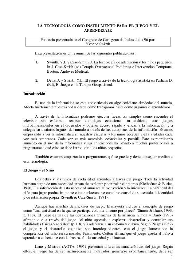 1 LA TECNOLOGÍA COMO INSTRUMENTO PARA EL JUEGO Y EL APRENDIZAJE Ponencia presentada en el Congreso de Cartagena de Indias ...