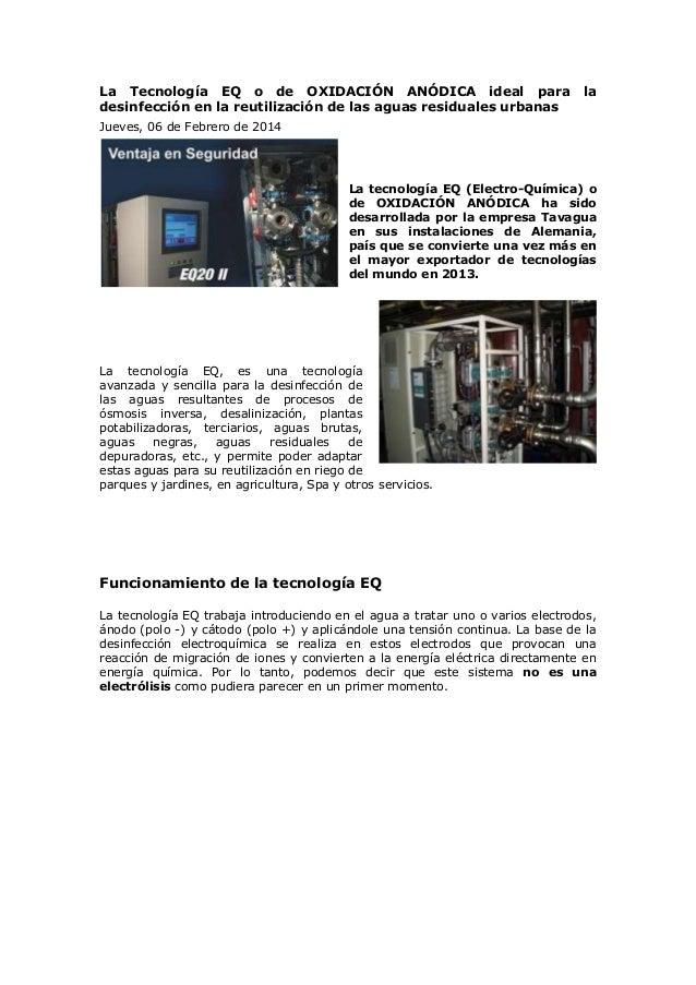 La Tecnología EQ o de OXIDACIÓN ANÓDICA ideal para la desinfección en la reutilización de las aguas residuales urbanas Jue...