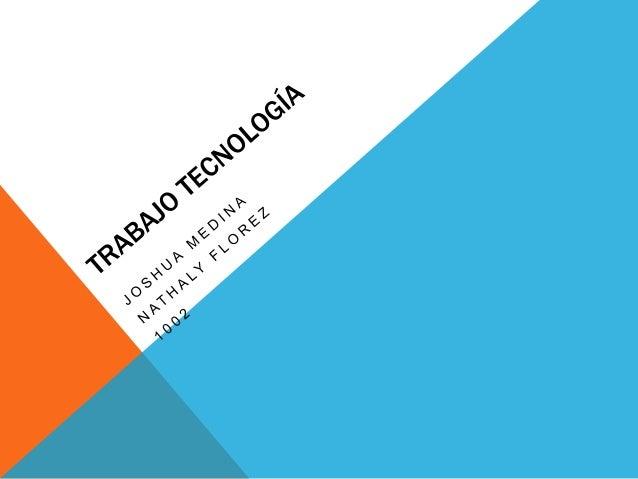 TECNOLOGIA     Concepto que      Abarca el   conocimiento de    procesos y de       técnicas        para                  ...