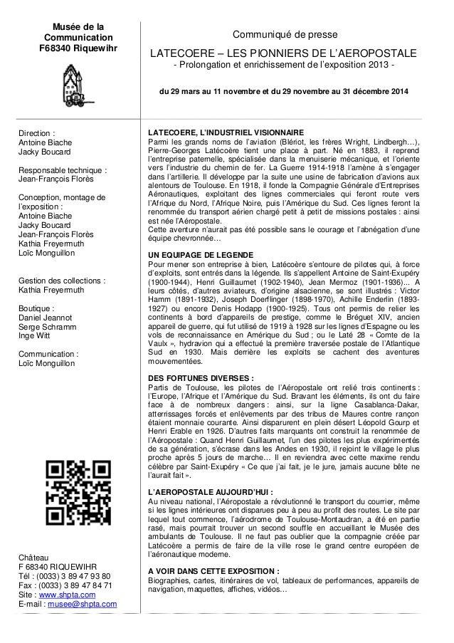 Musée de la  Communication  F68340 Riquewihr  Communiqué de presse  LATECOERE – LES PIONNIERS DE L'AEROPOSTALE  - Prolonga...
