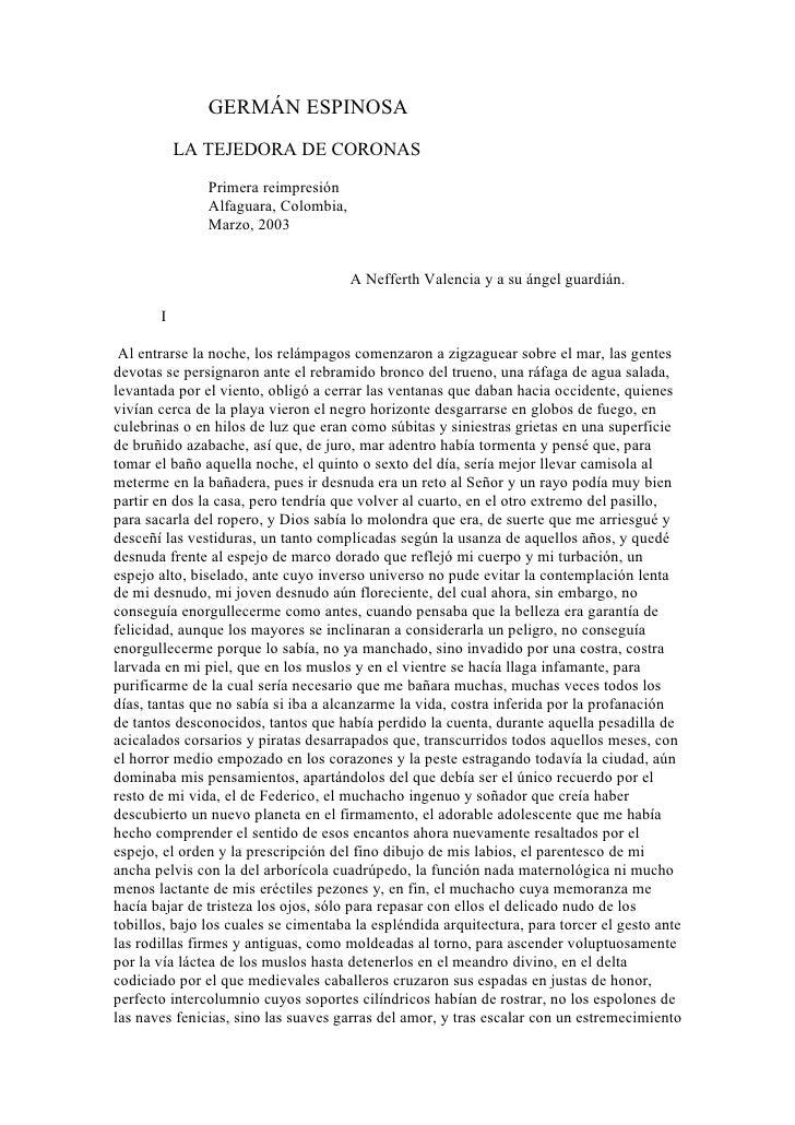 GERMÁN ESPINOSA           LA TEJEDORA DE CORONAS               Primera reimpresión               Alfaguara, Colombia,     ...