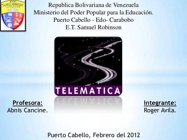 Republica Bolivariana de Venezuela         Ministerio del Poder Popular para la Educación.                Puerto Cabello -...