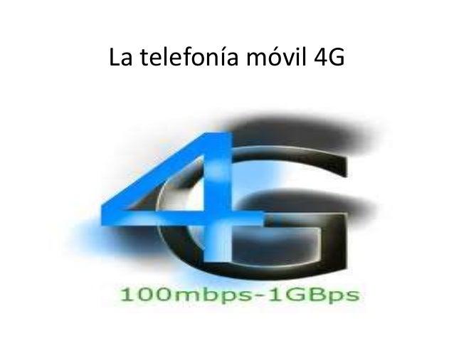 La telefonía móvil 4G