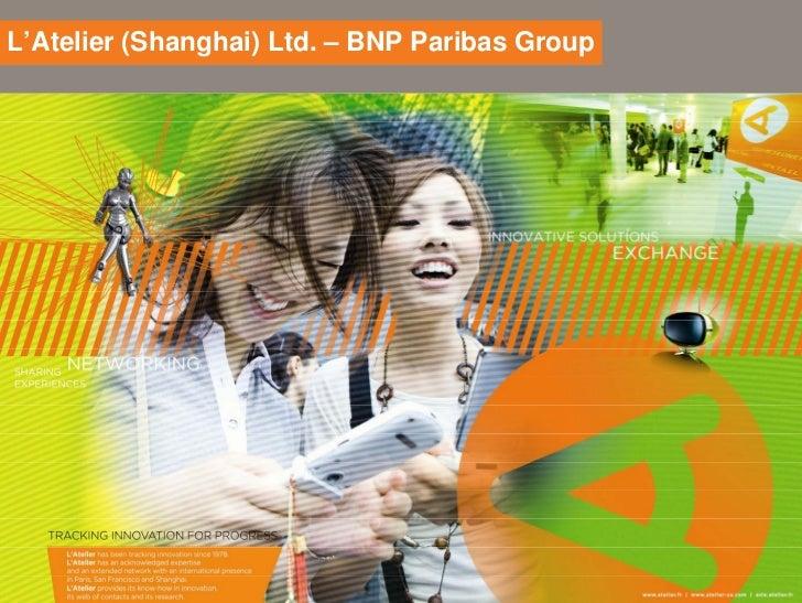 L'Atelier (Shanghai) Ltd. – BNP Paribas Group