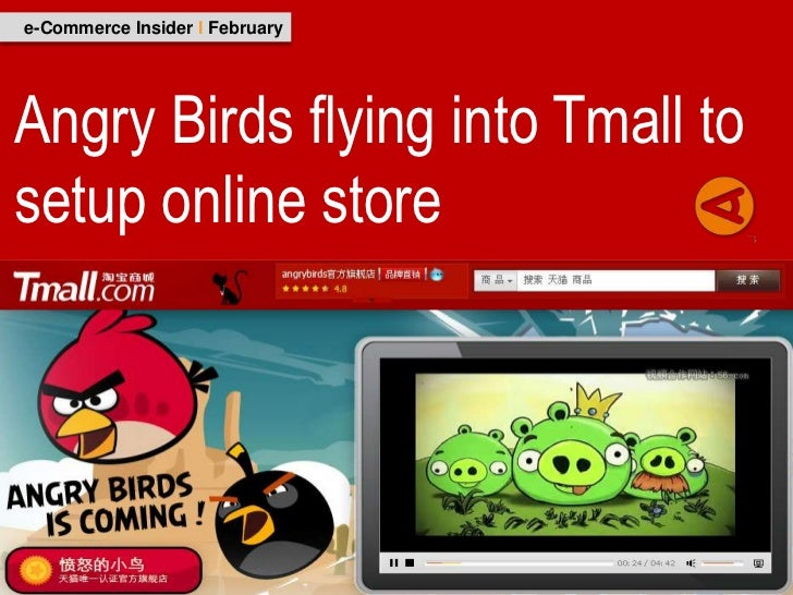e-Commerce Insider I FebruaryAngry Birds flying into Tmall tosetup online store
