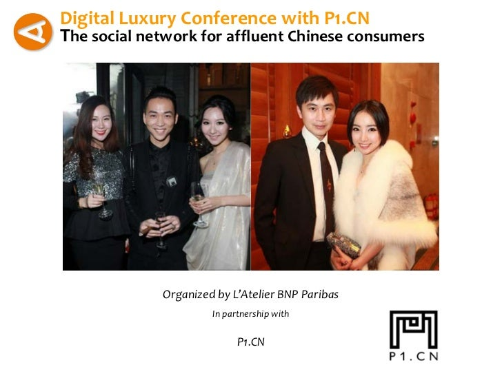 Digital Luxury Conference with P1.CNThe social network for affluent Chinese consumers             Organized by L'Atelier B...