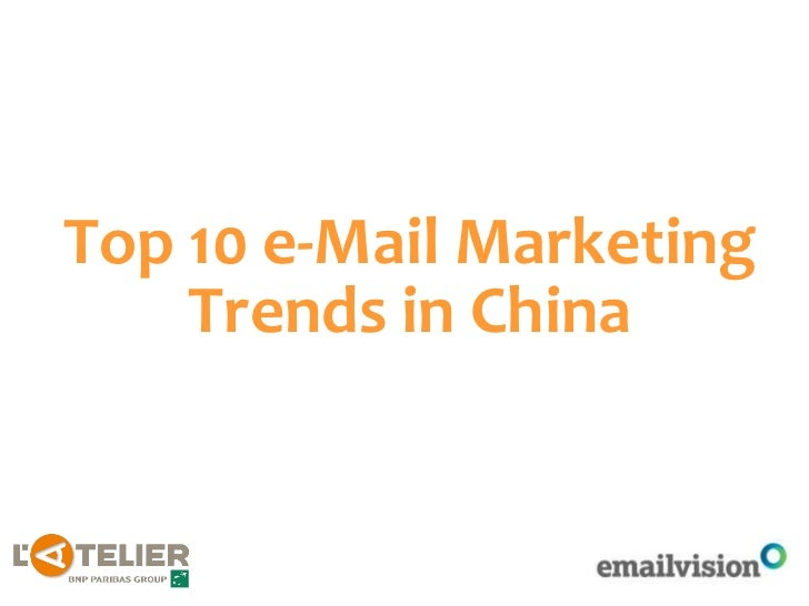 Top 10 e-Mail Marketing Trends in China