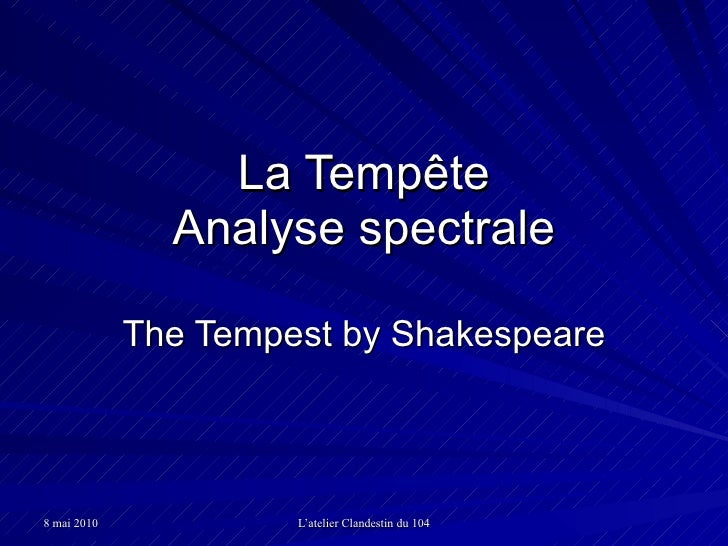 La Tempête Analyse spectrale The Tempest by Shakespeare