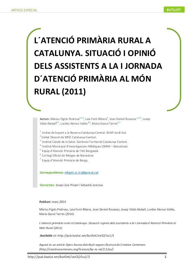 http://pub.bsalut.net/butlleti/vol32/iss1/3 1 BUTLLETÍARTICLE ESPECIAL L´ATENCIÓ PRIMÀRIA RURAL A CATALUNYA. SITUACIÓ I OP...