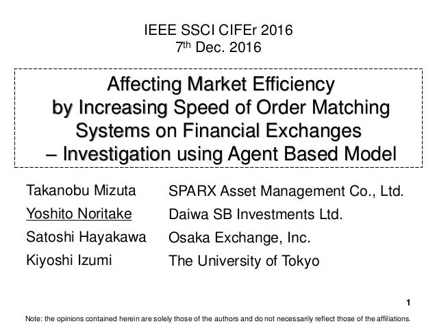 1111 Affecting Market Efficiency by Increasing Speed of Order Matching Systems on Financial Exchanges – Investigation usin...