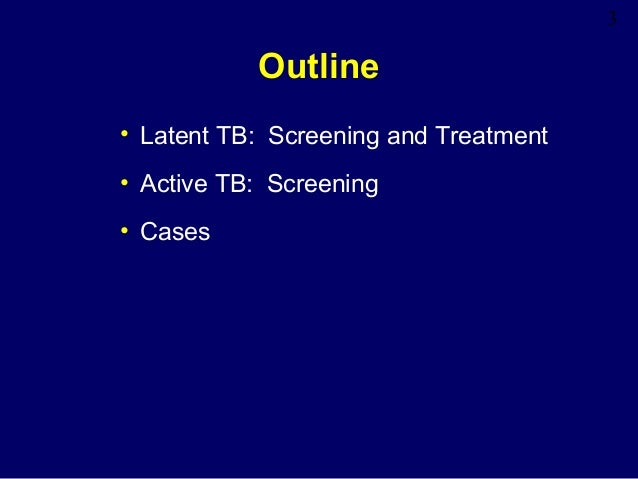 Latent Tuberculosis Lecture Slide 3