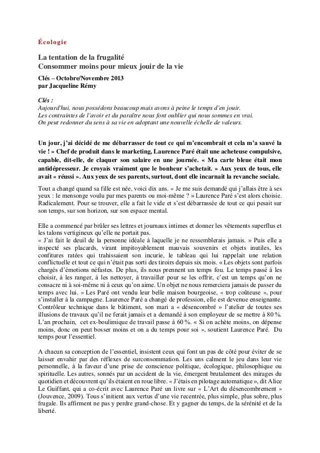 Écologie La tentation de la frugalité Consommer moins pour mieux jouir de la vie Clés – Octobre/Novembre 2013 par Jacqueli...