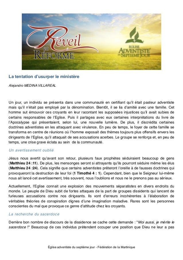 La tentation d'usurper le ministère! Alejandro MEDINA VILLAREAL!  ! Un jour, un individu se présenta dans une communauté e...
