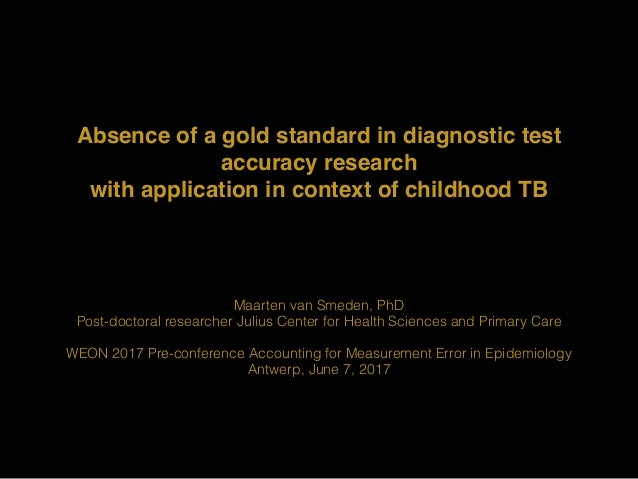 Absence of a gold standard in diagnostic test accuracy research