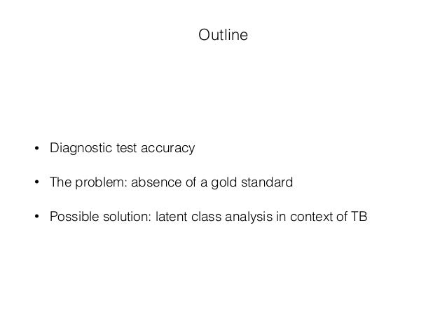 Absence of a gold standard in diagnostic test accuracy research Slide 2