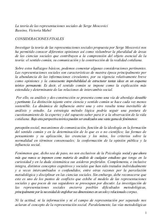 La teoría de las representaciones sociales de Serge Moscovici Bassino, Victoria Mabel CONSIDERACIONES FINALES Investigar l...