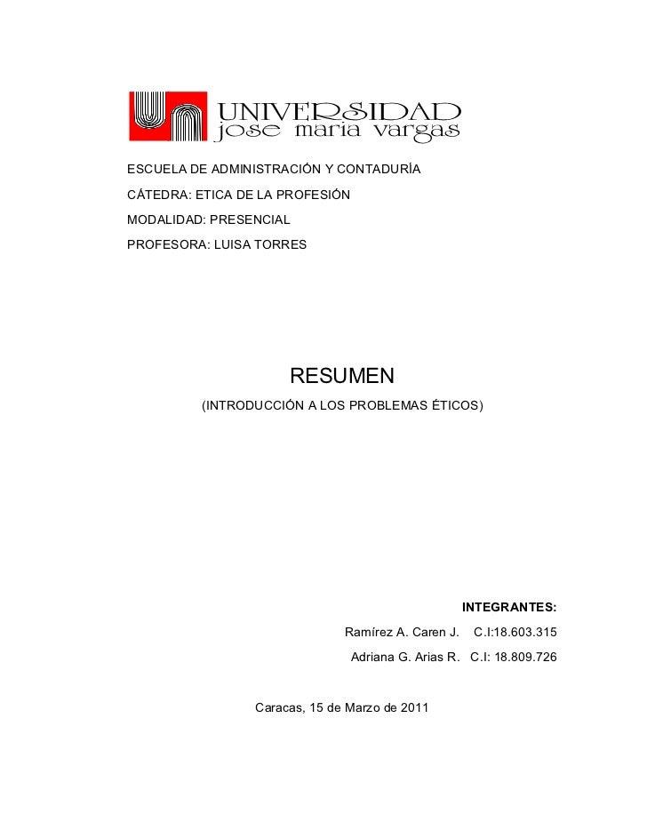 ESCUELA DE ADMINISTRACIÓN Y CONTADURÍACÁTEDRA: ETICA DE LA PROFESIÓNMODALIDAD: PRESENCIALPROFESORA: LUISA TORRES          ...