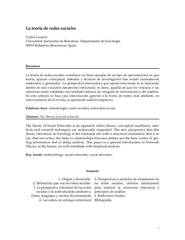 La teoría de redes socialesCarlos LozaresUniversitat Autònoma de Barcelona. Departament de Sociología.08193 Bellaterta (Ba...