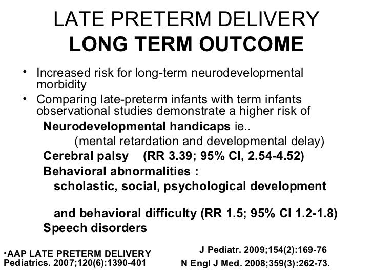 late preterm birth Most babies lose a little weight after birth because late preterm babies have  trouble feeding, your baby may lose more weight, but he should be back to his  birth.