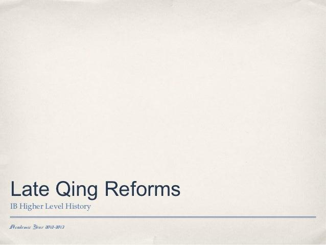Late Qing ReformsIB Higher Level HistoryAcademic Year 2012-2013