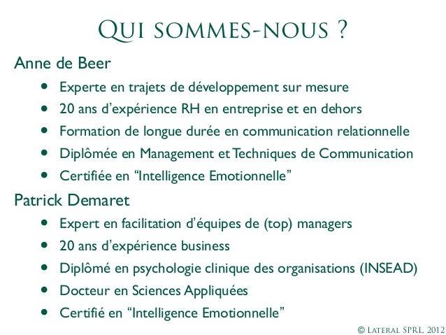 Lateral management juste, gestion du changement, formations sur mesure, interventions de management,coaching Slide 3