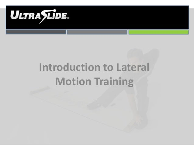 Introduction to Lateral Motion Training