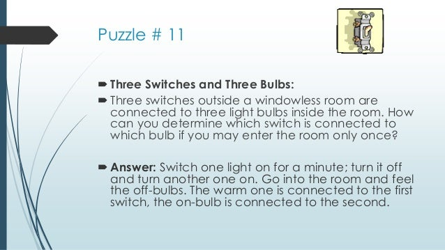 3 Light Switches Riddle 1 Bulb