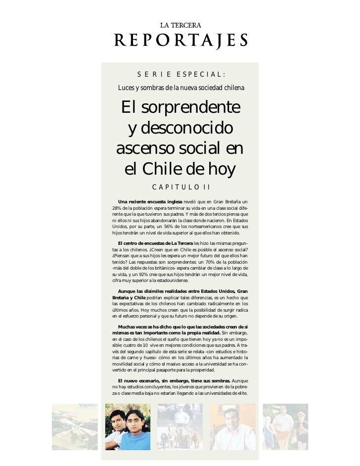 S E R I E ESPECIAL:    Luces y sombras de la nueva sociedad chilena      El sorprendente     y desconocido   ascenso socia...