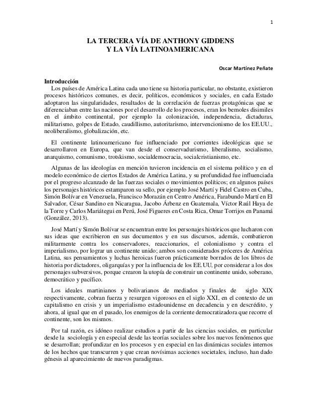 1 LA TERCERA VÍA DE ANTHONY GIDDENS Y LA VÍA LATINOAMERICANA Oscar Martínez Peñate Introducción Los países de América Lati...
