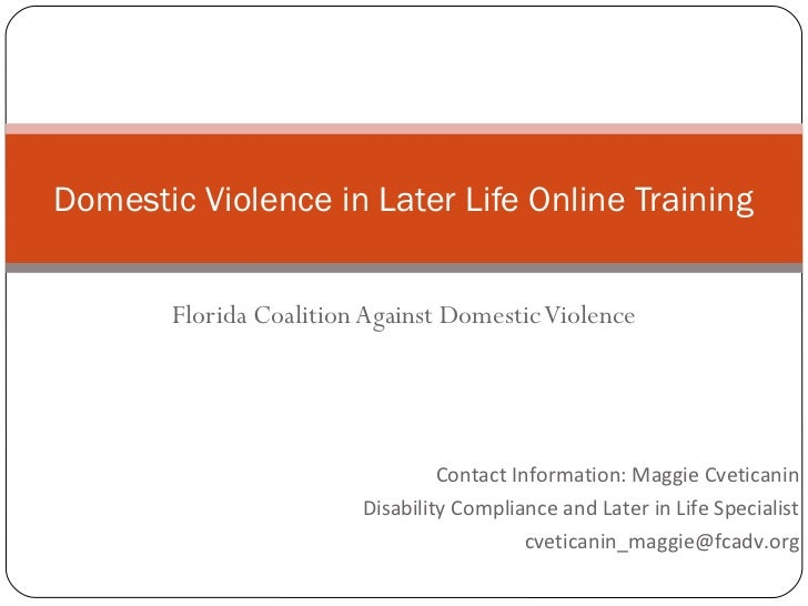 Domestic Violence in Later Life Online Training       Florida Coalition Against Domestic Violence                         ...
