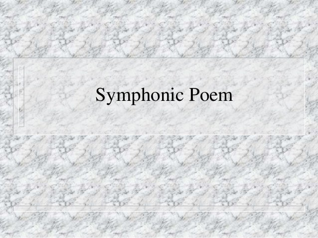 Symphonic Poem