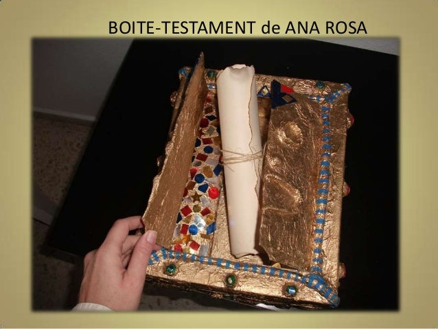 BOITE-TESTAMENT de ANA ROSA