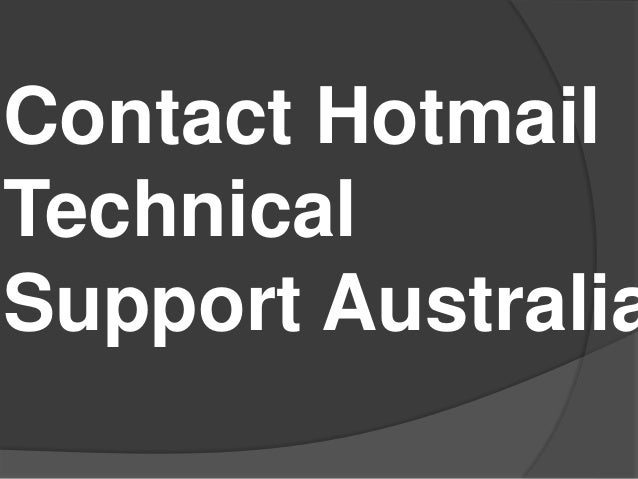 Contact Hotmail Technical Support Australia